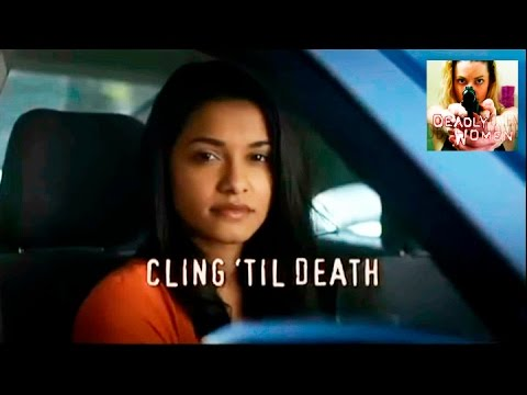 DEADLY WOMEN | Cling 'Til Death | S10E4
