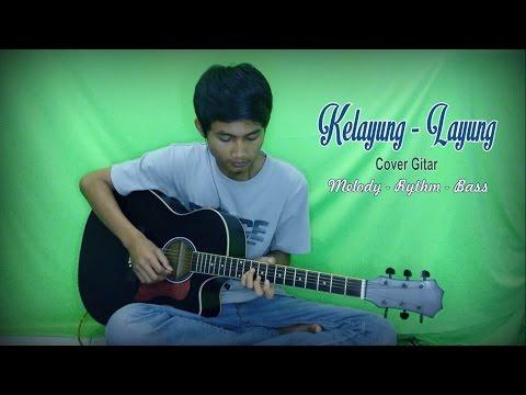 Kelayung-layung - Cover Gitar Melodi, Rythm, Bass by Rudy Agus S
