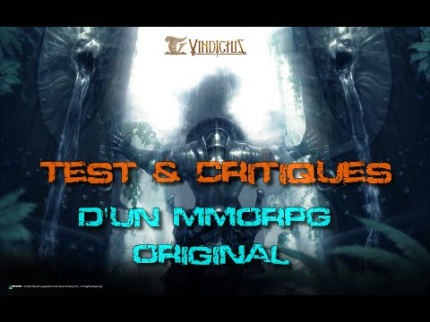 Vindicus [HD][FR] : Le Test D'un MMORPG Original...Mais...