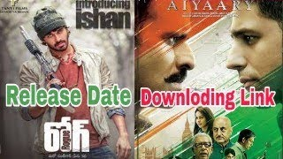 Rogue | Aiyaary | Release Date & Downloading Link | Nk Srivastava