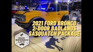 2021 Ford Bronco Badlands - 2 Door Sasquatch Tour Exterior, Interior, Underbody
