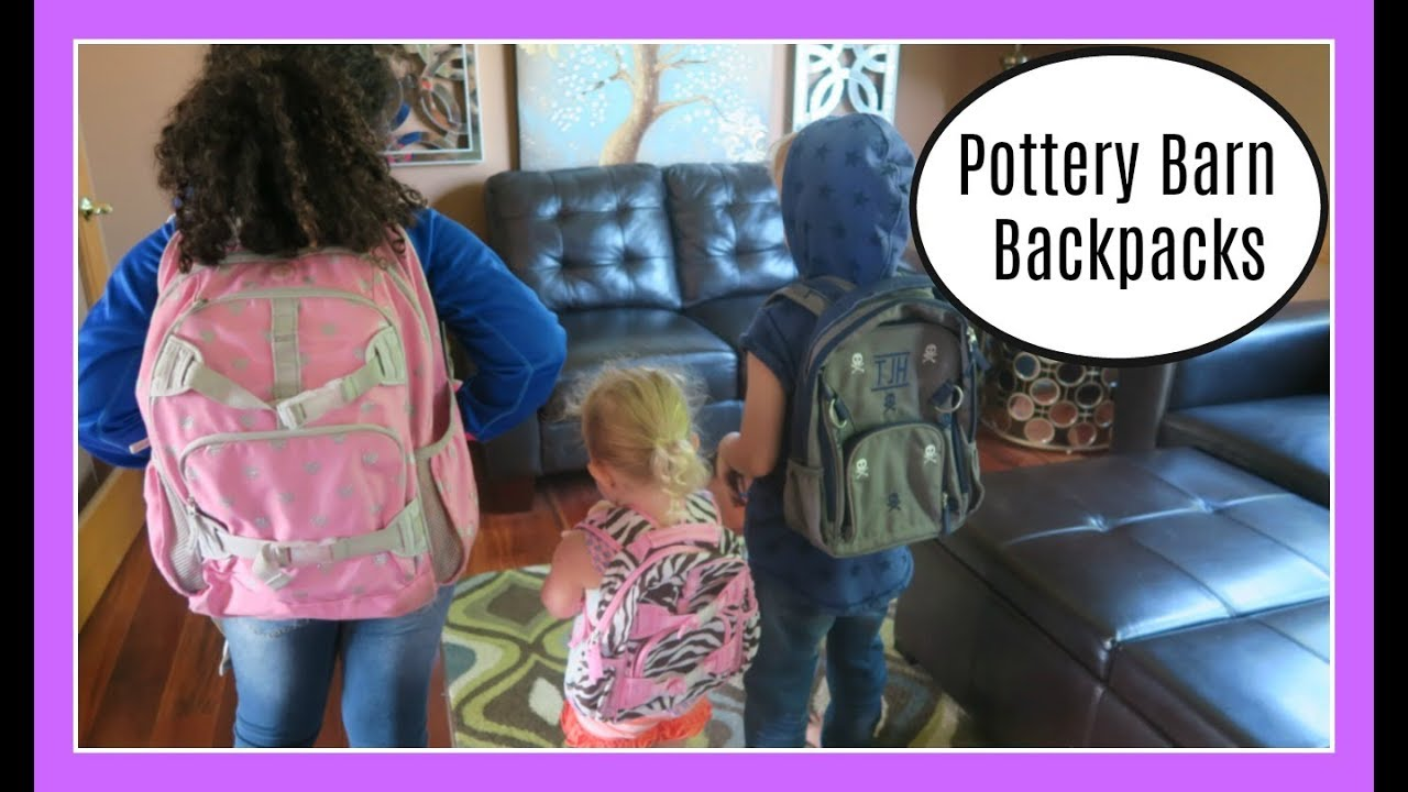Pottery Barn Backpacks Review Back To School Youtube