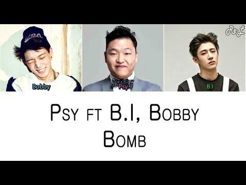PSY - Bomb ft B.I, Bobby (Color Coded Lyrics ENGLISH/ROM/HAN)