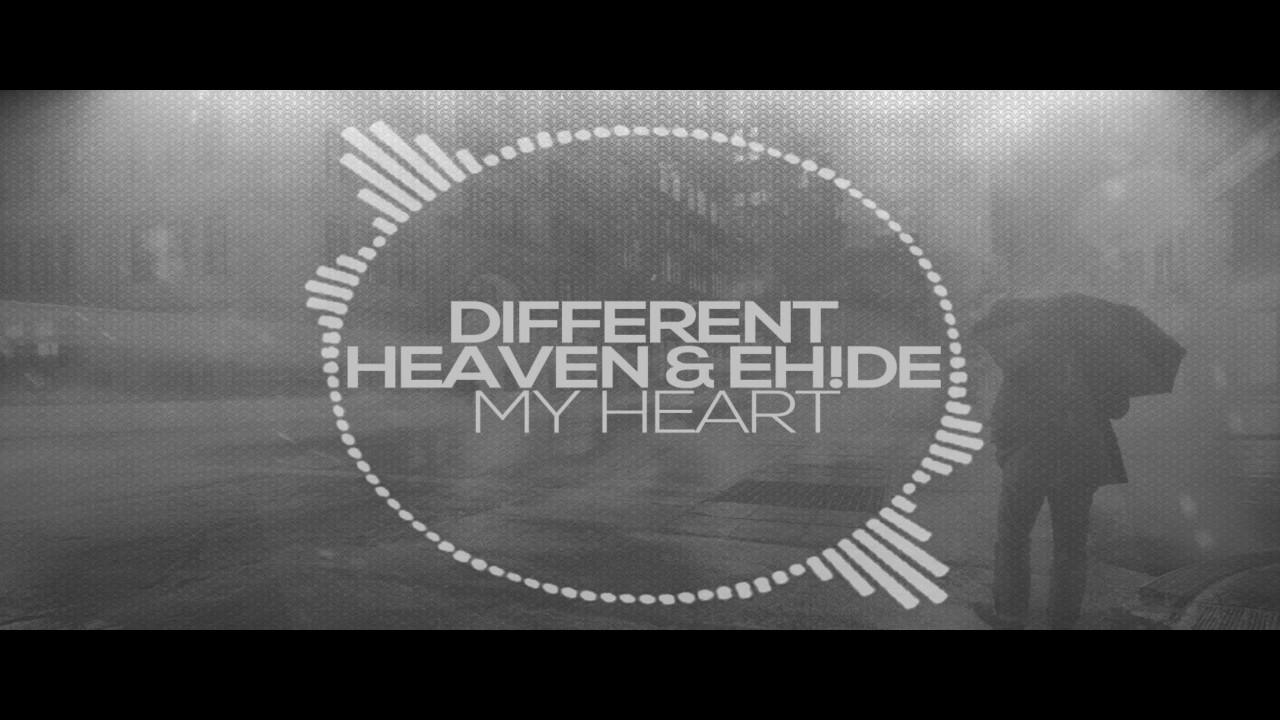 Different heaven eh de my heart