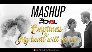 emptiness-tune-mere-janna-x-my-heart-will-go-on-vdj-royal-full-