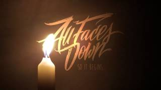 ALL FACES DOWN - So It Begins (Piano Version)