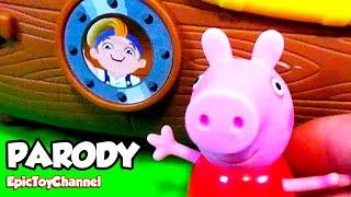 "Peppa Pig Parody Video ""bucky Pirateship & Jake And The Neverland Pirates"" Parody By Epictoychannel"