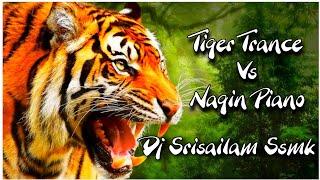Tiger trance Piano🐯Nagin Piano DJ Srisailam Ssmk Telugu dj songs Telugu DJ songs   DJ songs Telugu