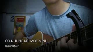 Có Những Khi Một Mình - Guitar Cover