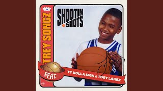 Shootin Shots (feat. Ty Dolla $ign & Tory Lanez)