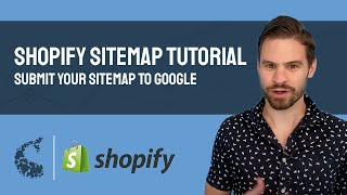Shopify Sitemap Tutorial - Submit Your Sitemap to Google