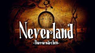 Neverland (Horrormärchen) - German CREEPYPASTA (Grusel, Horror, Hörbuch) DEUTSCH