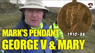 Metal Detecting With Mark And The George V & Mary Pendant