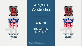 Aloysius Augustus Wesbecher: Football Center and Tackle