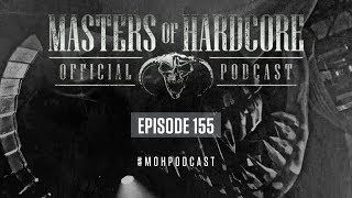 Official Masters of Hardcore podcast 155 by Korsakoff
