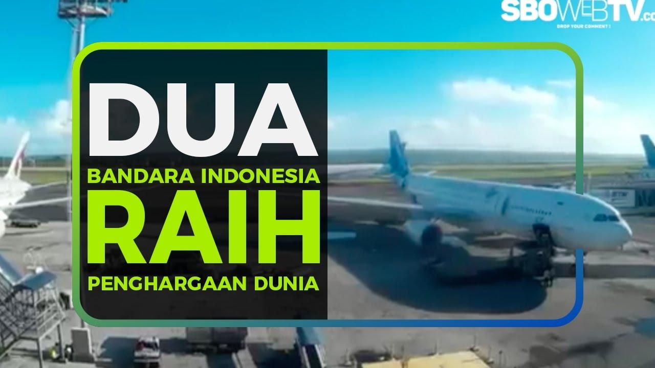 DUA BANDARA INDONESIA RAIH PENGHARGAAN DUNIA
