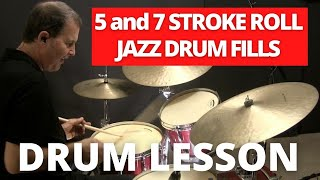 Jazz Drum Fill using 'Five & Seven Stroke Rolls' - Online Jazz Drum Lesson with John X
