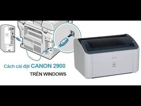 Hướng dẫn cài đặt máy in Canon 2900 trên Windows 10 64bits