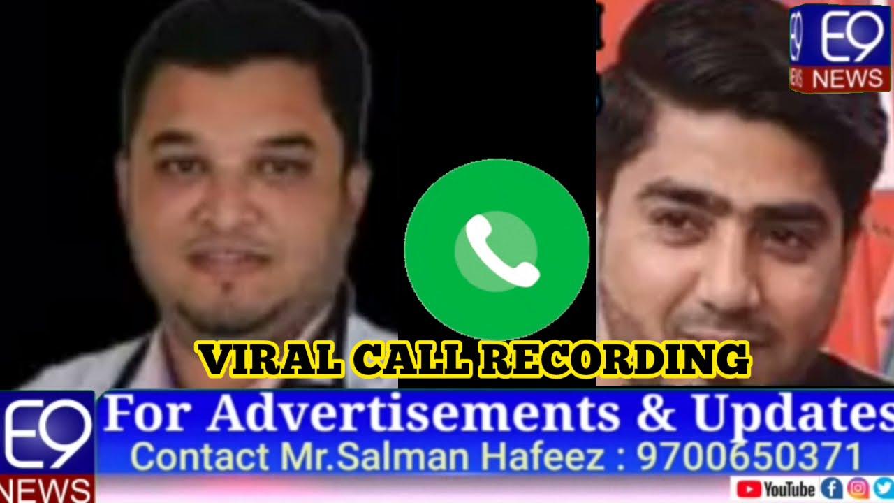 Download DR IMTIYAZ AHMED KHAN VS MOHAMMED MANNAN (MIM SENIOR LEADER) - VIRAL CALL RECORDING