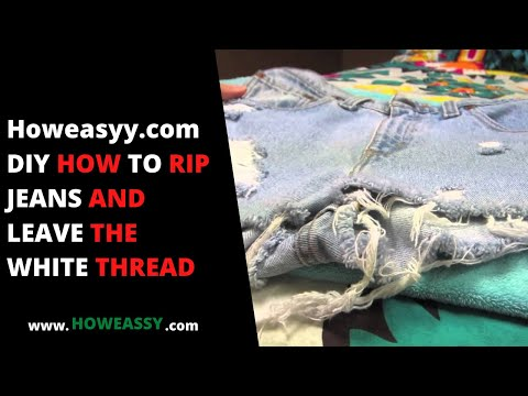 DIY HOW TO RIP JEANS AND LEAVE THE WHITE THREAD   YouTube