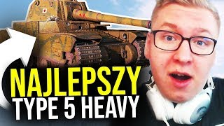 NAJLEPSZY TYPE 5 HEAVY - World of Tanks