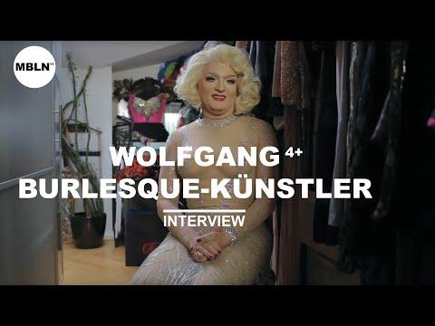MEIN BERLIN - WOLFGANG 4+,  BURLESQUE-KÜNSTLER / PRODUCER