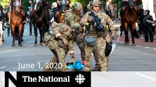 WATCH LIVE: The National for Monday, June 1 — Calls for calm as U.S. braces for more protests
