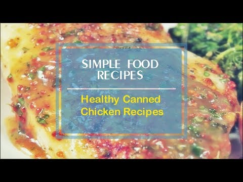 Healthy Canned Chicken Recipes