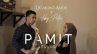 Pamit - Tulus (Cover by Desmond Amos ft. Feby Putri)