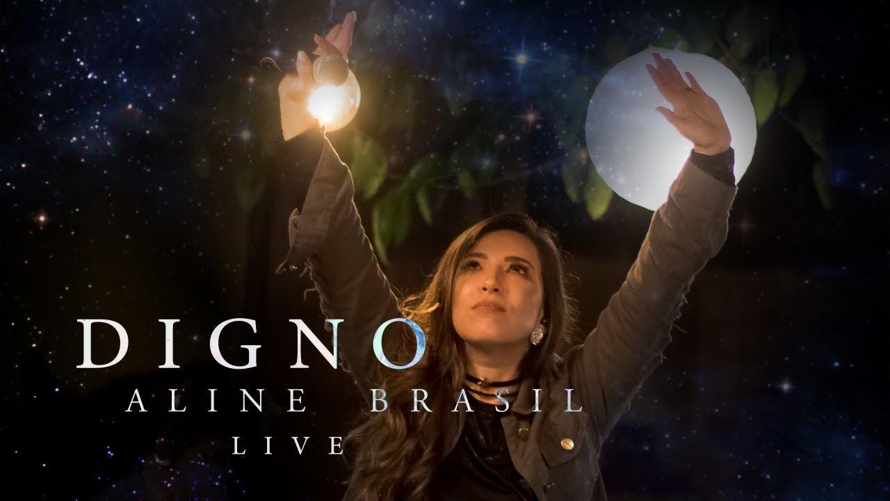 Aline Brasil Digno Live Youtube