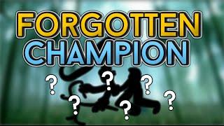 FORGOTTEN CHAMPION