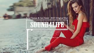 soner karaca can demir bad original mix sound4life