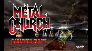 METAL CHURCH - [BADLANDS 2015] FEATURING MIKE HOWE [AUDIO STREAM]