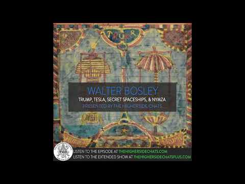 Walter Bosley | Trump, Tesla, Secret Spaceships, & NYMZA