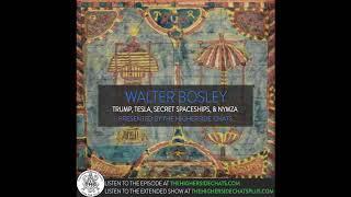Walter Bosley | Trump, Tesla, Secret Spaceships, & NYMZA
