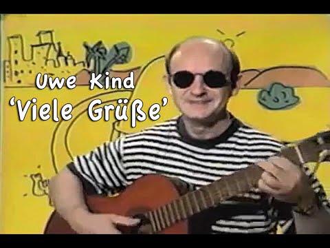 Uwe Kind - Eine Kleine Deutschmusik - Viele Grüße