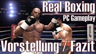Real Boxing ★ PC Gameplay ★ Vorstellung & Fazit [Deutsch/HD]