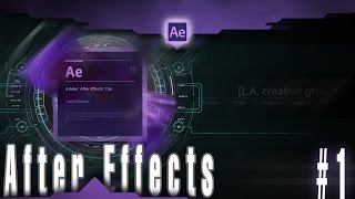 Post Production. Урок #1 [Adobe After Effects] вводная ч.1