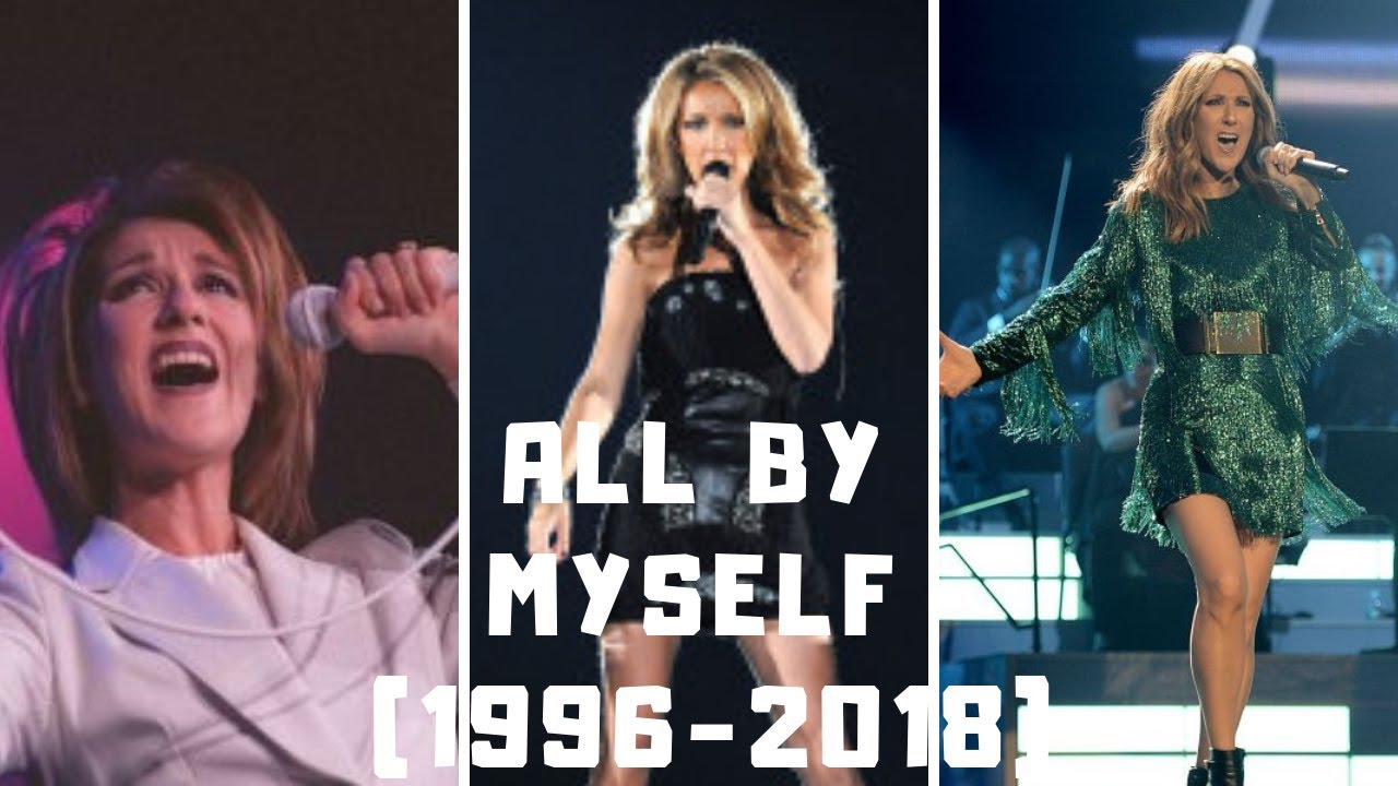 Download Céline Dion- ALL BY MYSELF (High Note 1996-2018)