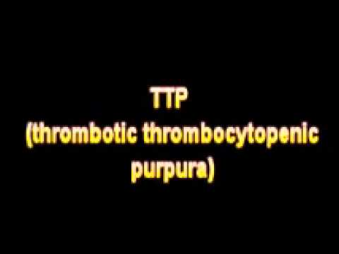 What Is The Definition Of TTP thrombotic thrombocytopenic purpura