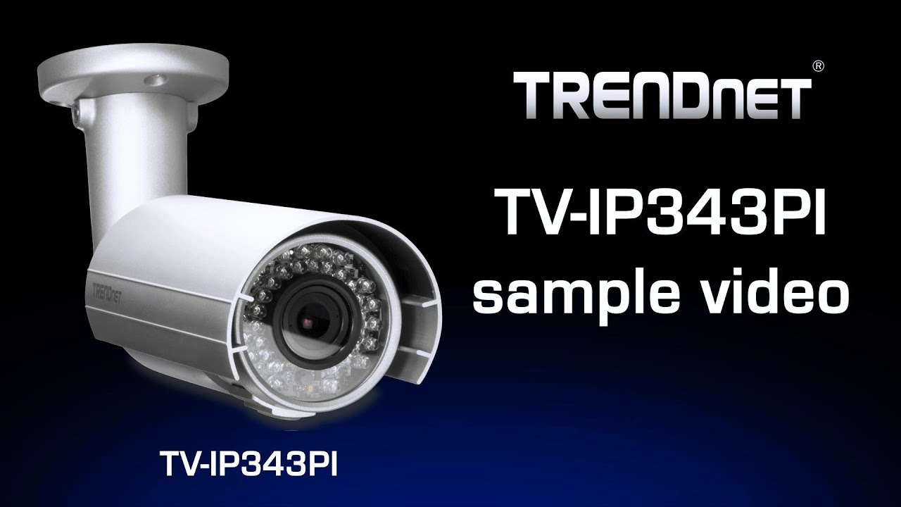 TRENDNET TV-IP343PI V1.0R NETWORK CAMERA DRIVER FREE