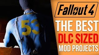 7 DLC Sized Mods Coming to Fallout 4