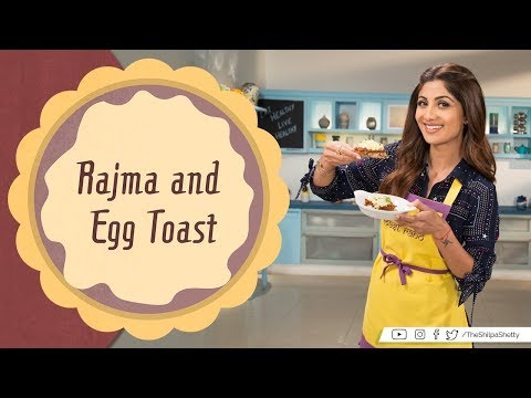 Nutralite Rajma &Egg Toast   Shilpa Shetty Kundra   Healthy Recipes