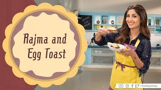 Nutralite Rajma &  Egg Toast | Shilpa Shetty Kundra | Healthy Recipes