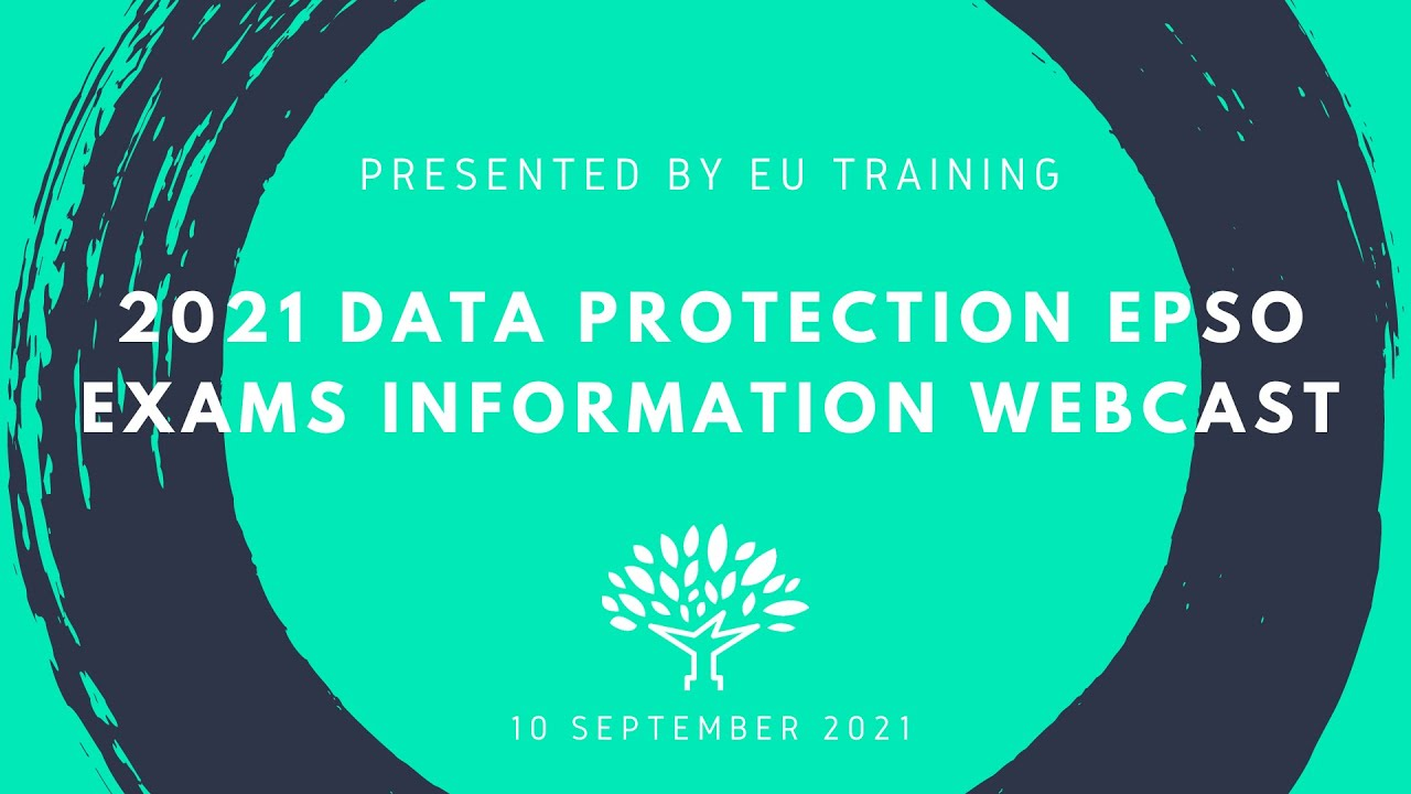 2021 Administrators in Data Protection EPSO Exams - Information Webcast