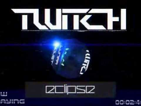 Twitch- Eclipse