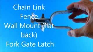 Chain Link Fence Wall Mount Flat Back Fork Gate Latch