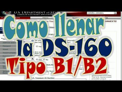 Como Llenar La Planilla DS-160  Tipo B1/B2 ★ Video Largo ★