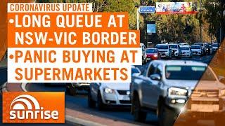 Coronavirus Update - 8th July: Long Queue At Nsw-vic Border; Panic Buying Strips Shelves | 7news