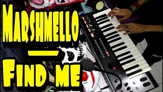 Marshmello - Find me (SYNTH COVER)